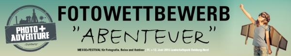 """Mach mit beim Fotowettbewerb """"Abenteuer"""". Es warten Preise im Wert von über 10.000 Euro auf die Gewinner."""