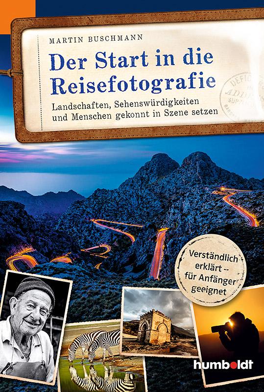 Der Start in die Reisefotografie