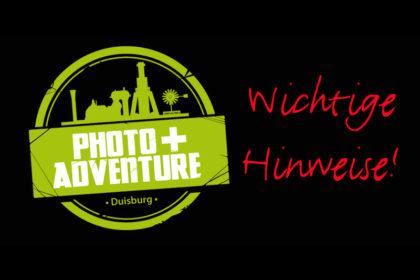 Wichtige Hinweise zur Photo+Adventure